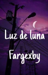 Luz de luna// Fargexby cover