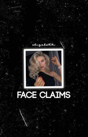 FACE CLAIMS. a portfolio. by vixensdance