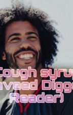 Cough Syrup (Daveed Diggs X Reader by lovek10