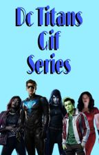 DC Titans   Gif Series by multifan_stories