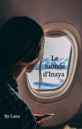 Le monde d'Inaya by _un_lou_sauvage_