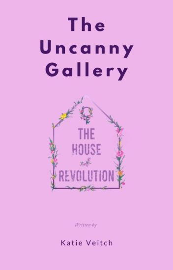 The Uncanny Gallery by Katie Veitch