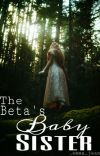 The Beta's Baby Sister cover