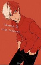 Parent Life With Todoroki! by Masisseoyo