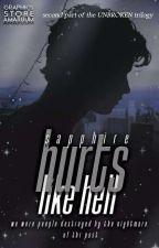 Hurts Like Hell |II Część Trylogii UNBROKEN| autorstwa sapphiree____