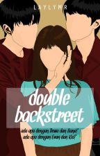 Double Backstreet by LaylyMR