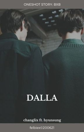 DALLA || changlix ft. hyunsung by felbiex