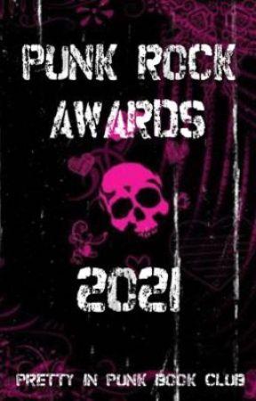 Punk Rock Awards 2021 [CLOSED] by PrettyInPunkBookClub