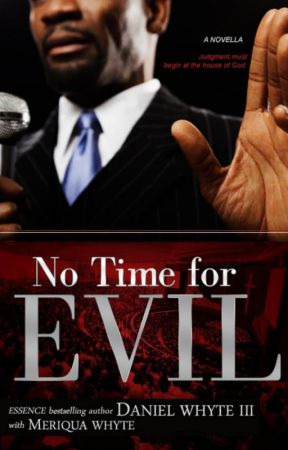 No Time for Evil Episode 1 by Daniel Whyte III with Meriqua Whyte by DanielWhyteIII