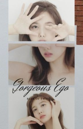 Gorgeous Ego /2yeon Short fic  by Thanh_Blue5131