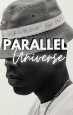 Parallel Universe | Tyler, The Creator by tylersgaptoof