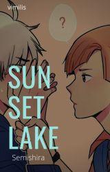 Sunset Lake (Semishira) by Shirasemi-chan