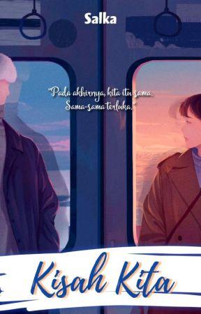 Kisah Kita [ OPEN PRE-ORDER! ] by jeje9804