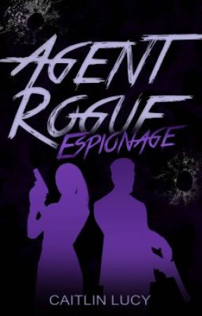 Agent Rogue: Espionage by Caitlin_Lucy