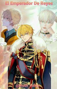 El Emperador De Reyes. cover