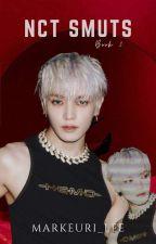 NCT SMUTS    Book 2. by markeuri_lee