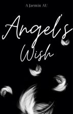 Angel's Wish | Jaemin AU by god_najaem