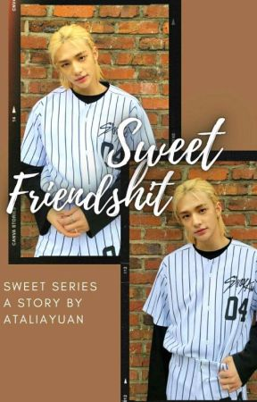Sweet Friendshit | Hwang Hyunjin by ataliayuan