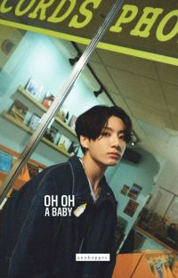 Oh oh, a baby © TaeKook  cover