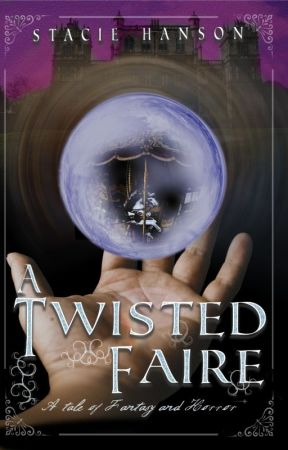 A Twisted Faire by stacie_hanson