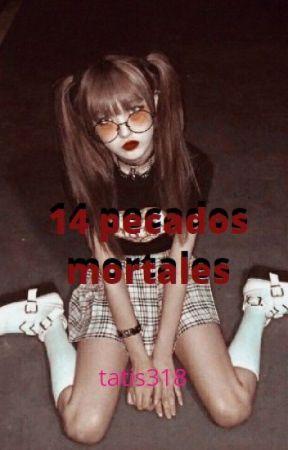 14 PECADOS MORTALES by tatis318