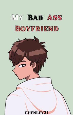 My Bad ASS Boyfriend [KenTin FF]✅ by CHENLey21