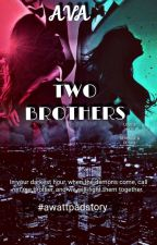 Two Brothers by EvangelineIris