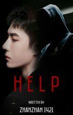 H E L P  (YIZHAN) - END by zhanzhan1421