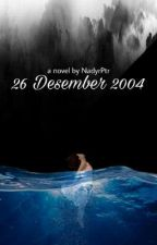 26 Desember 2004 [COMPLETED] by NadyrPtr
