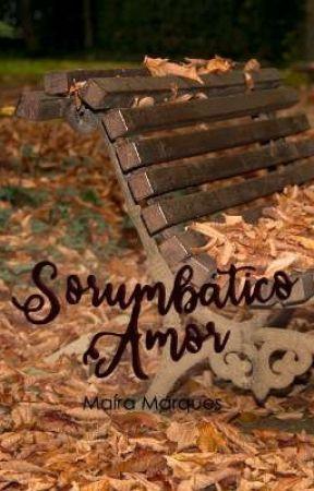 Sorumbático Amor by literamai