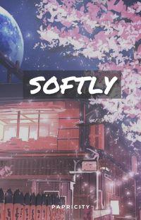 Softly | Shinmon Benimaru x Reader cover