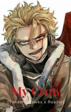 My Crow [Yandere!Hawks x Reader] by velociraraptor_toast