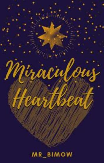 Miraculous Heartbeat (One-shot)
