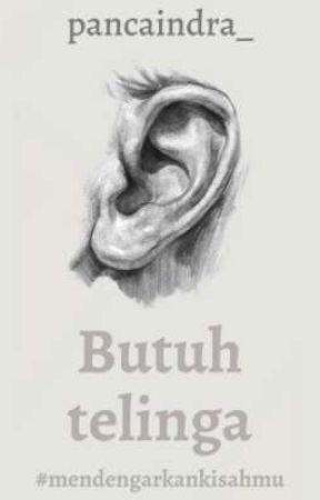 Butuh telinga by pancaindra_