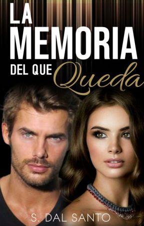 La Memoria del que Queda by SolangeDalSanto