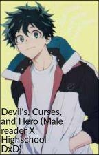 Devil's, Curses, And Heroes (Op Male Reader X Highschool DxD X Crossovers) WIP by Hs_JoKerPT