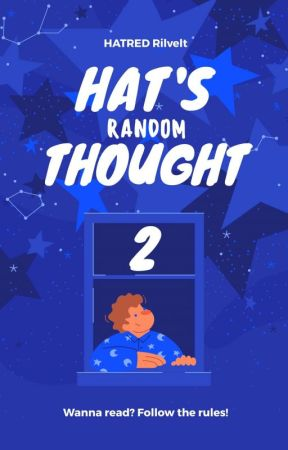 Hat's Random Thought 2 by HatRedrilvelt_