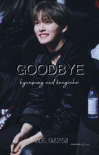 Goodbye hyunsung/minchan  by lvlyminchan