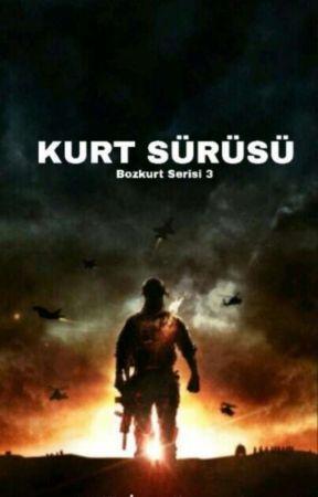 KURT SÜRÜSÜ (Bozkurt Serisi 3) by BySit025