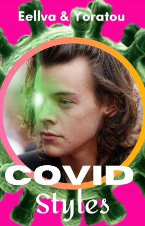Covid Styles (H.S.) by Eellva