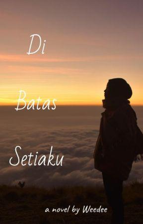 Di Batas Setiaku by Weedee68