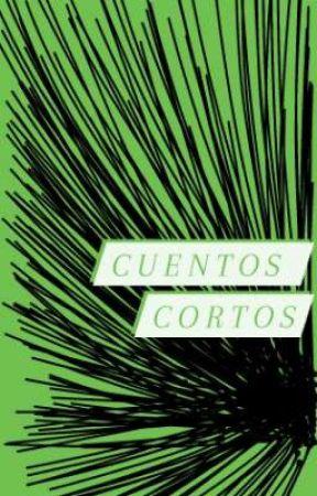 Cuentos Cortos by floorenkia
