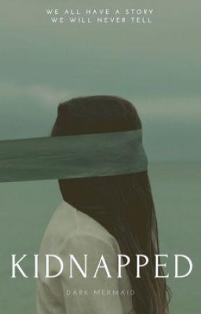 KIDNAPPED by Sirius_Blacks