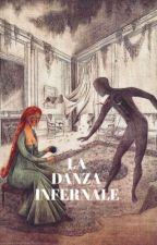 La Danza Infernale by guerrinocassella