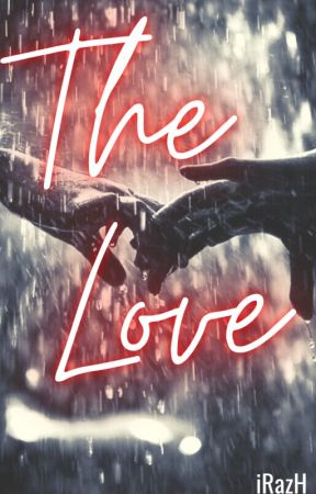 The Love by IrazhCimafranca