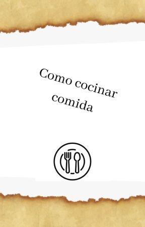 Como COCINAR comida by TheAndreaXD