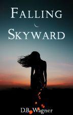 Falling Skyward by DBWagner