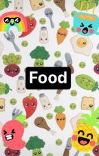 FOOD  by Evilflippyfan205
