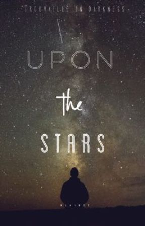 Upon the stars by nlainec