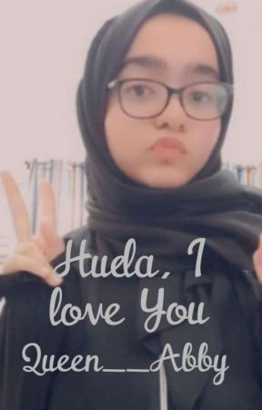 Huda, I Love You by Queen__Abby